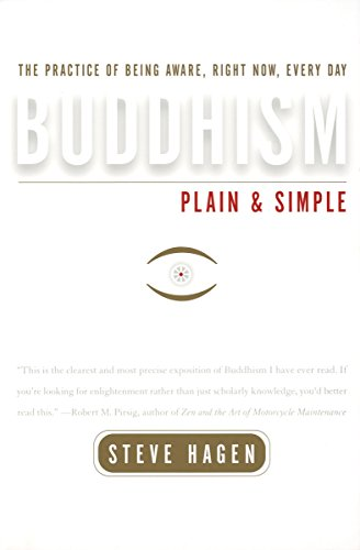 9780767903325: Buddhism Plain and Simple: The Practice of Being Aware, Right Now, Every Day
