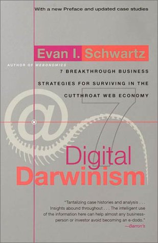 9780767903349: Digital Darwinism: Seven Breakthrough Business Strategies for Surviving in the Cutthroat Web Economy