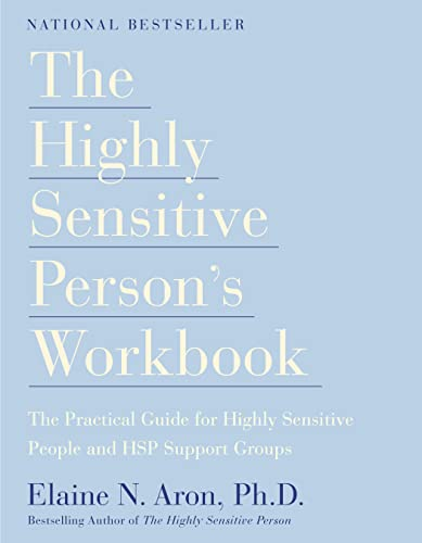 9780767903370: The Highly Sensitive Person's Workbook: The Practical Guide for Highly Sensitive People and Hsp Support Groups