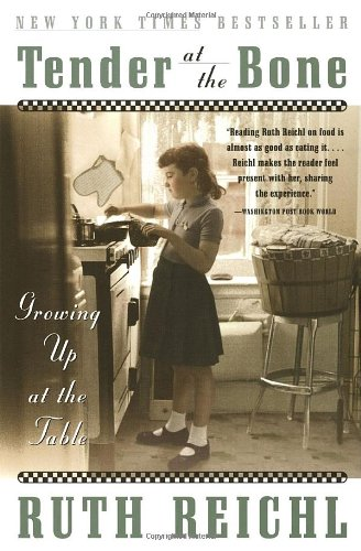 9780767903387: Tender at the Bone: Growing Up at the Table