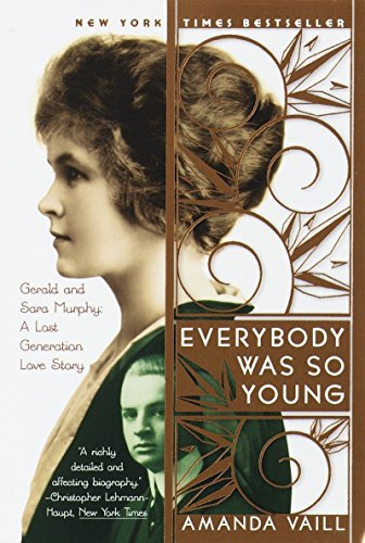 9780767903707: Everybody Was So Young: Gerald and Sara Murphy: A Lost Generation Love Story