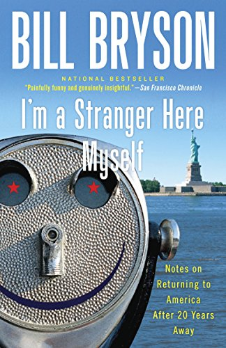 9780767903820: I'm a Stranger Here Myself: Notes on Returning to America After 20 Years Away