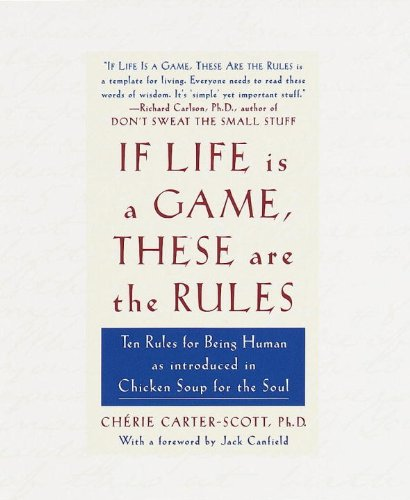 9780767903882: If Life Is a Game, These Are the Rules: Ten Rules for Being Human