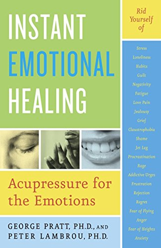 9780767903936: Instant Emotional Healing: Acupressure for the Emotions