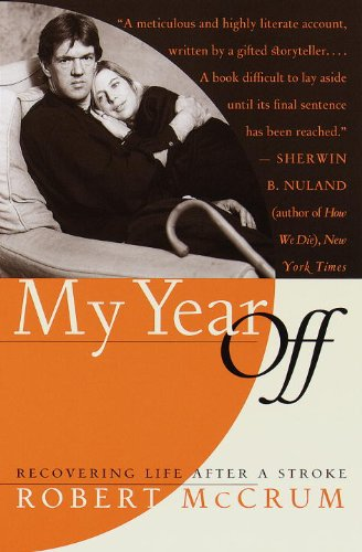 9780767904001: My Year Off: Recovering Life After a Stroke