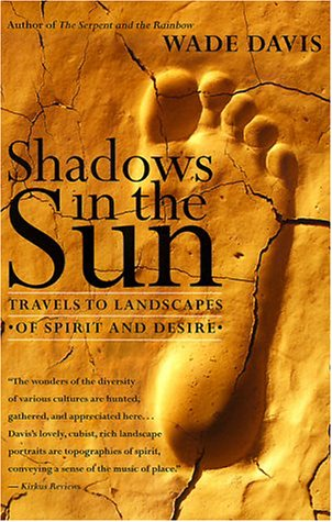 9780767904025: Shadows in the Sun: Travels to Landscapes of Spirit and Desire