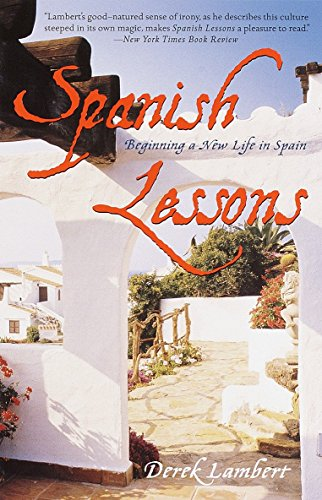 9780767904162: Spanish Lessons: Beginning a New Life in Spain