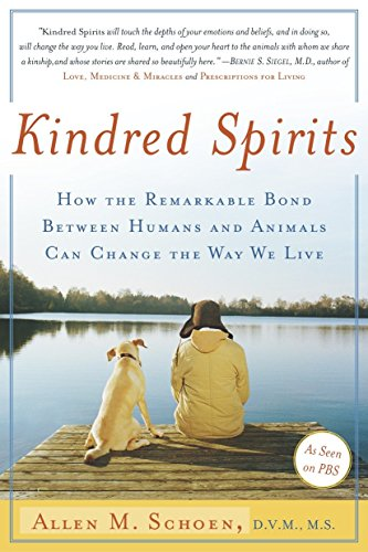 9780767904315: Kindred Spirits: How the Remarkable Bond Between Humans and Animals Can Change the Way we Live