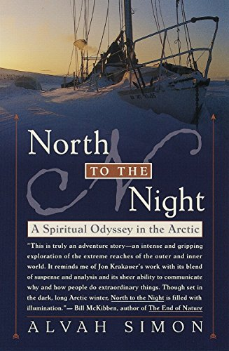 9780767904469: North to the Night: A Spiritual Odyssey in the Arctic