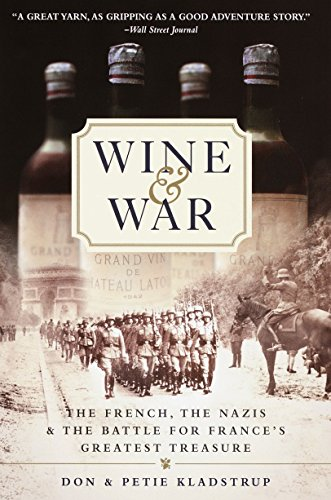 9780767904483: Wine and War: The French, the Nazis, and the Battle for France's Greatest Treasure