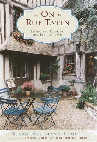 9780767904544: On Rue Tatin: Living and Cooking in a French Town