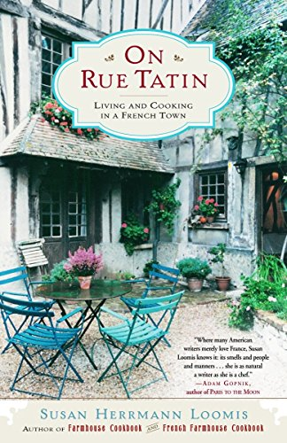9780767904551: On Rue Tatin: Living and Cooking in a French Town