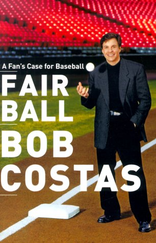 Fair Ball: Costas, Bob