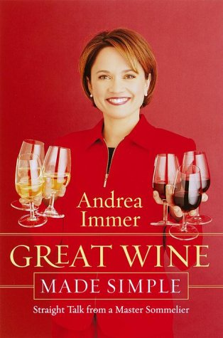 9780767904773: Great Wine Made Simple: Straight Talk from a Master Sommelier