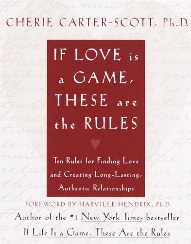 9780767904797: If Love Is a Game, These Are the Rules