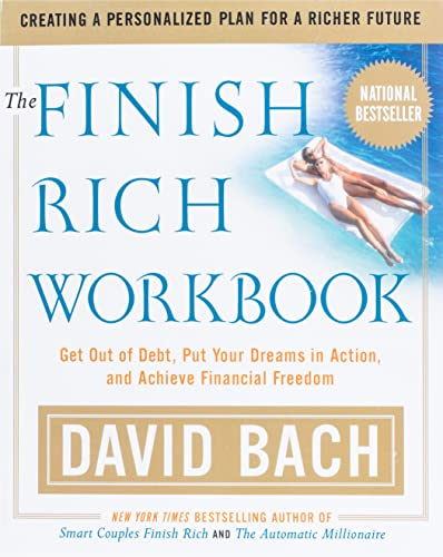 The Finish Rich Workbook: Creating a Personalized: David Bach