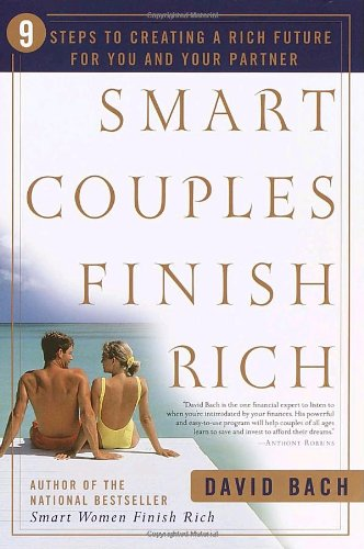 9780767904834: Smart Couples Finish Rich: 9 Steps to Creating a Rich Future for You and Your Partner