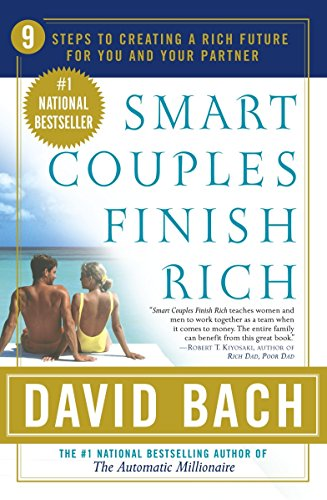 Smart Couples Finish Rich: 9 Steps to: Bach, David