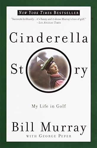 CINDERELLA STORY My Life in Golf