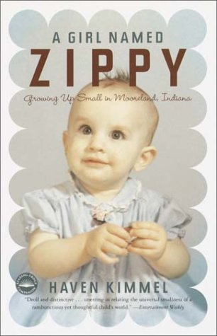 9780767905312: A Girl Named Zippy: Growing Up Small in Mooreland Indiana