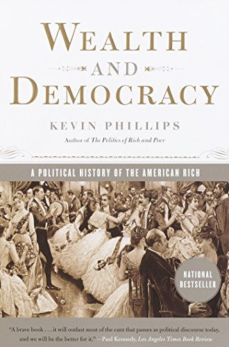9780767905343: Wealth and Democracy: A Political History of the American Rich