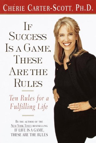 9780767905398: If Success Is a Game, These Are the Rules