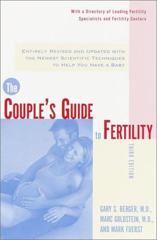 9780767905480: The Couple's Guide to Fertility, Third Edition: Entirely Revised and Updated with the Newest Scientific Techniques to Help You Have a Baby