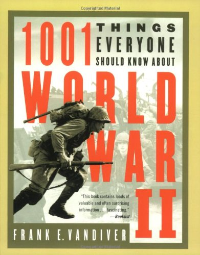 1001 Things Everyone Should Know about World: Vandiver, Frank E.