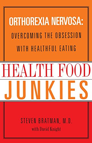 9780767905855: Health Food Junkies: The Rise of Orthorexia Nervosa - the Health Food Eating Disorder