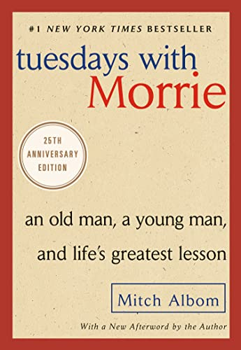 9780767905923: Tuesdays with Morrie: An Old Man, a Young Man, and Life's Greatest Lesson, 20th Anniversary Edition