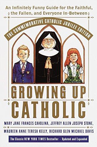 Growing Up Catholic: The Millennium Edition: An: Mary Jane Frances