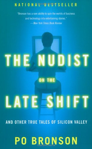 9780767906036: The Nudist on the Late Shift: And Other True Tales of Silicon Valley