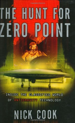 9780767906272: The Hunt for Zero Point: Inside the Classified World of Antigravity Technology