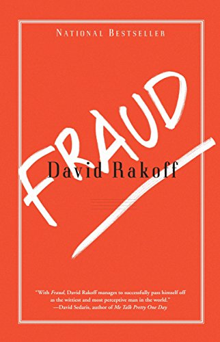 Fraud: Essays (0767906314) by David Rakoff