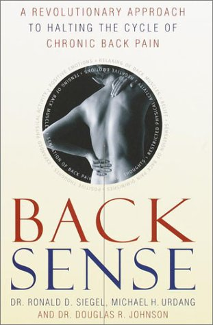 9780767906364: Back Sense: A Revolutionary Approach to Halting the Cycle of Chronic Back Pain