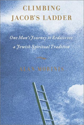 9780767906456: Climbing Jacob's Ladder: One Man's Rediscovery of a Jewish Spiritual Tradition
