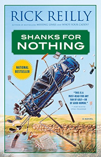 Shanks for Nothing: A Novel: Reilly, Rick