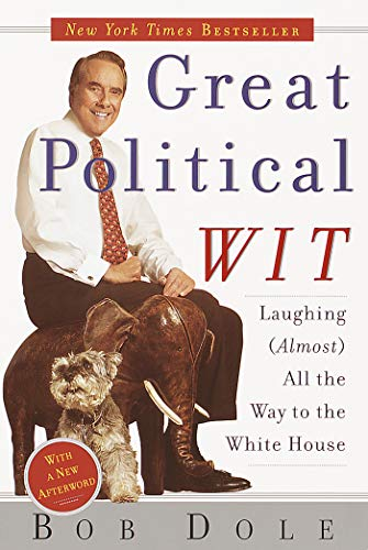 9780767906678: Great Political Wit: Laughing (Almost) All the Way to the White House