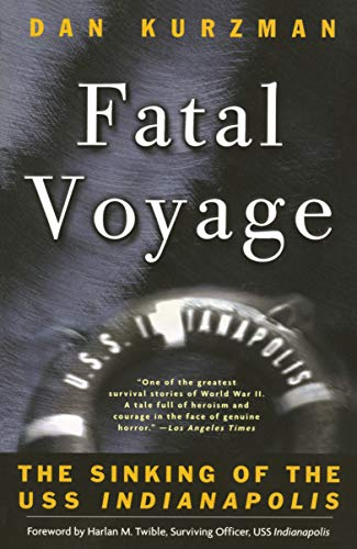 9780767906784: Fatal Voyage: The Sinking of the USS Indianapolis