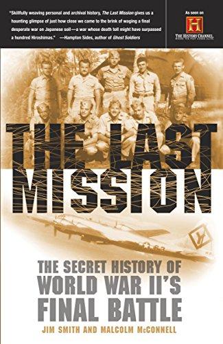 9780767907798: The Last Mission: The Secret History of World War Ii's Final Battle