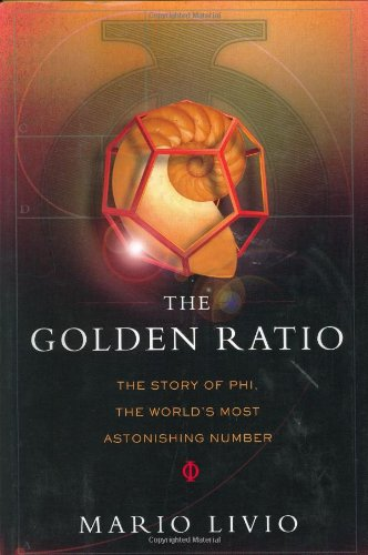 9780767908153: The Golden Ratio: The Story of Phi, the World's Most Astonishing Number