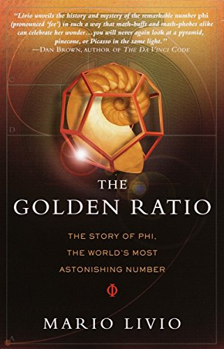 9780767908160: The Golden Ratio: The Story of PHI, the World's Most Astonishing Number