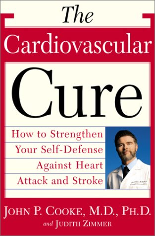 9780767908818: The Cardiovascular Cure: How to Strengthen Your Self Defense Against Heart Attack and Stroke