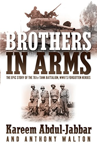 9780767909136: Brothers in Arms: The Epic Story of the 761st Tank Battalion, WWII's Forgotten Heroes