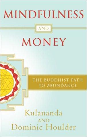 9780767909143: Mindfulness and Money: The Buddhist Path to Abundance