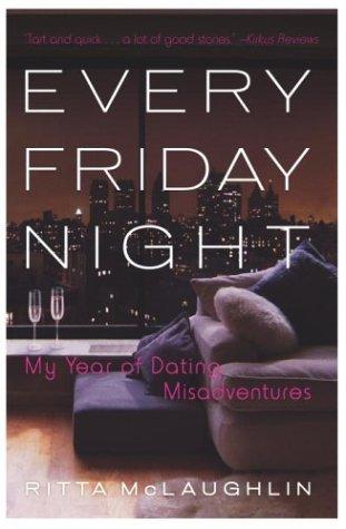 9780767909914: Every Friday Night