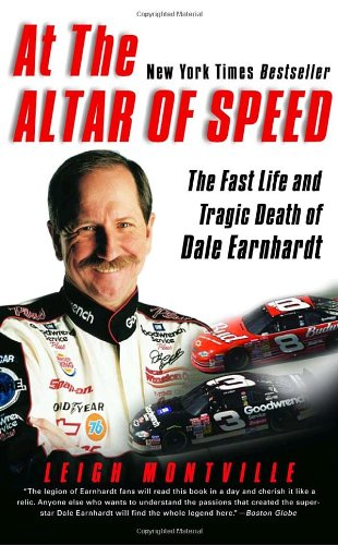 9780767909921: At the Altar of Speed: The Fast Life and Tragic Death of Dale Earnhardt