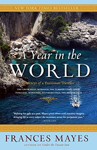 9780767910064: A Year in the World: Journeys of a Passionate Traveller