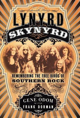 9780767910262: Lynyrd Skynyrd: Remembering the Free Birds of Southern Rock