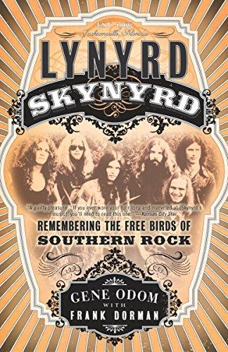 Lynyrd Skynyrd: Remembering the Free Birds of: Gene Odom